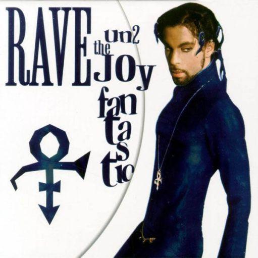 1999 - Rave Un2 The Joy Fantastic 1