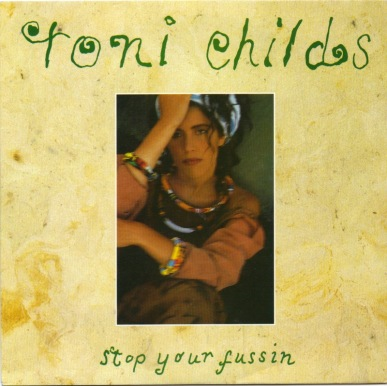 toni-childs-stop-your-fussin-am