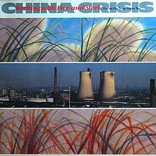 220px-china_crisis_-_working_with_fire_and_steel-lpcover