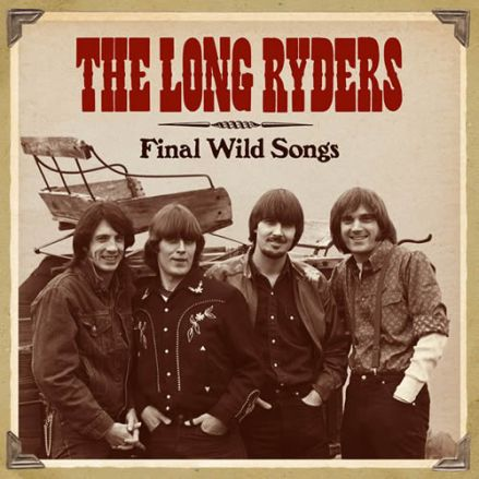 the-long-ryders-discog-final-wild-songs