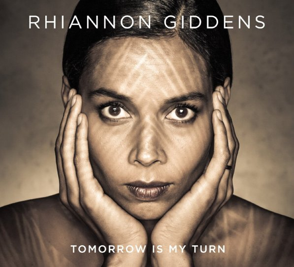 rhiannon-giddens-tomorrow-is-my-turn