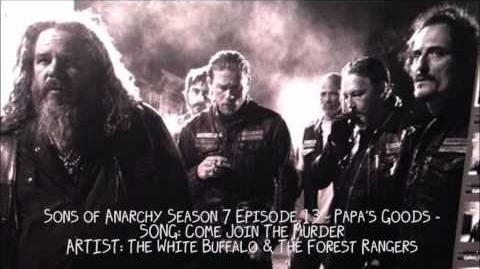 Sons_Of_Anarchy_S07E13_-_Come_Join_The_Murder_by_The_White_Buffalo_&_The_Forest_Rangers